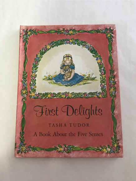 1966 Signed Tasha Tudor First Delights. $195.00.jpg (1779661 bytes)